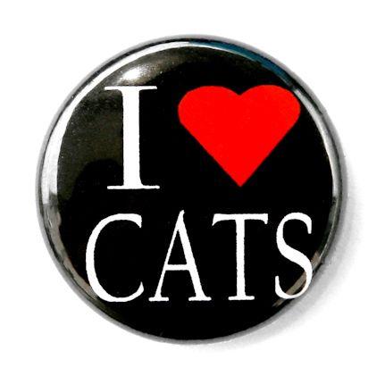 LOVE CATS   Novelty Button Pin Badge 1 Heart Pet